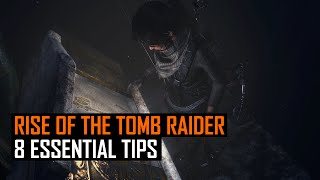 8 Essential Tips for Rise of the Tomb Raider