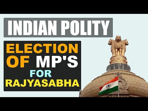 Election of MP's for Rajyasabha || Indian Polity Mp3