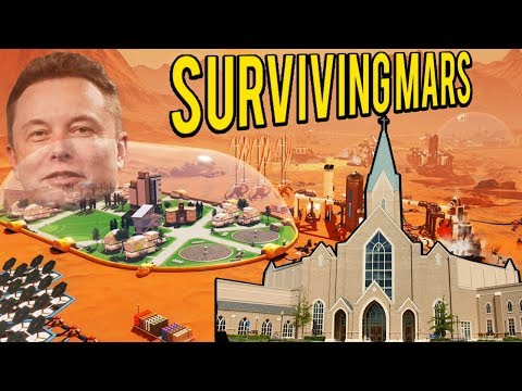 Surviving Mars - Build a CHURCH on MARS! SCI FI City Builder!