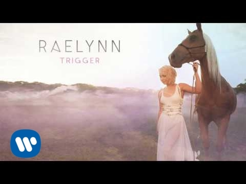 RaeLynn -  Trigger (Official Audio)