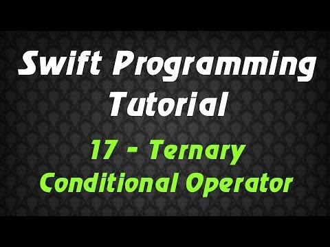 Swift Programming Tutorial - 17 - Ternary Conditional Operator