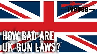 How Bad Are UK Gun Laws?