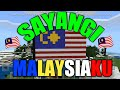 "Malaysia Flag~""Sayangi Malaysiaku""   Minecraft PE"