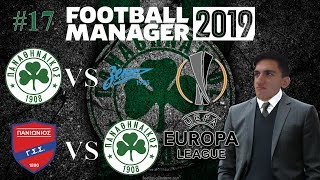 Back on Track!! | PANATHINAIKOS | S2E6 | Football Manager 2019