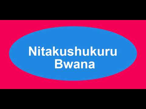 Download Jackson Benty - NITAKUSHUKURU BWANA (Official Music).