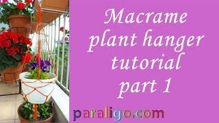 Macrame Planter Tutorial Part1