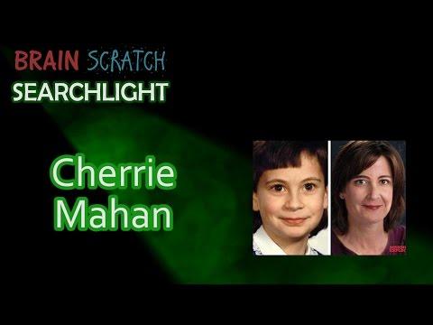 Cherri Mahan on BrainScratch Searchlight