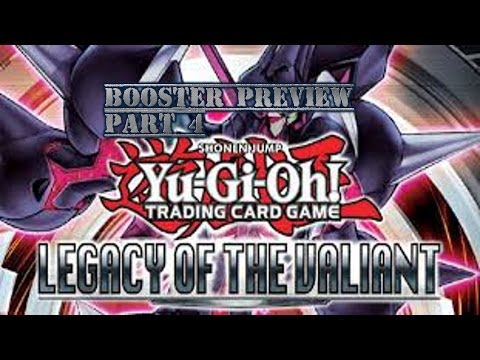 Yugioh Legacy of the Valiant Booster Preview Part 4