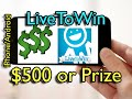 LivetoWin - Win $500 or Prize Every Day Using your Smartphone