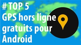[TOP 5] GPS hors ligne Android gratuits