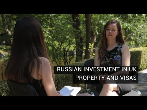Rachel Davies on Russian Investment in UK Property And Visas