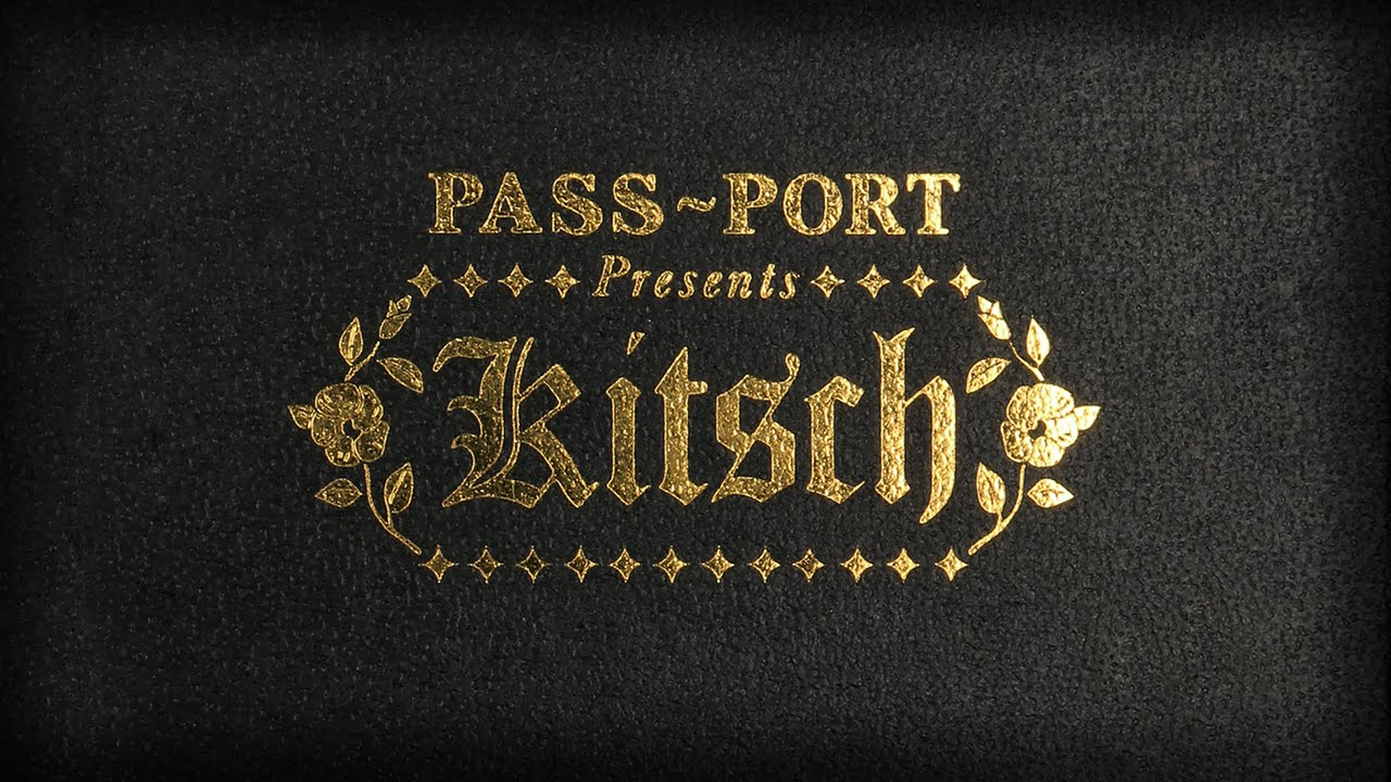 Pass~Port's Kitsch