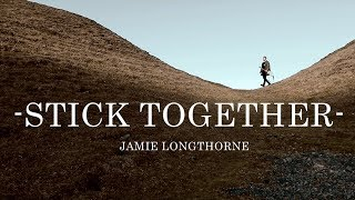Jamie Longthorne - Stick Together (Official Video)