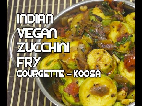 Indian zucchini fry recipe spicy vegan vegetables youtube indian zucchini fry recipe spicy vegan vegetables forumfinder Choice Image