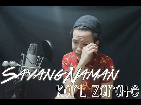 Sayang Naman - Nina (cover) Karl Zarate + FREE MP3 Download