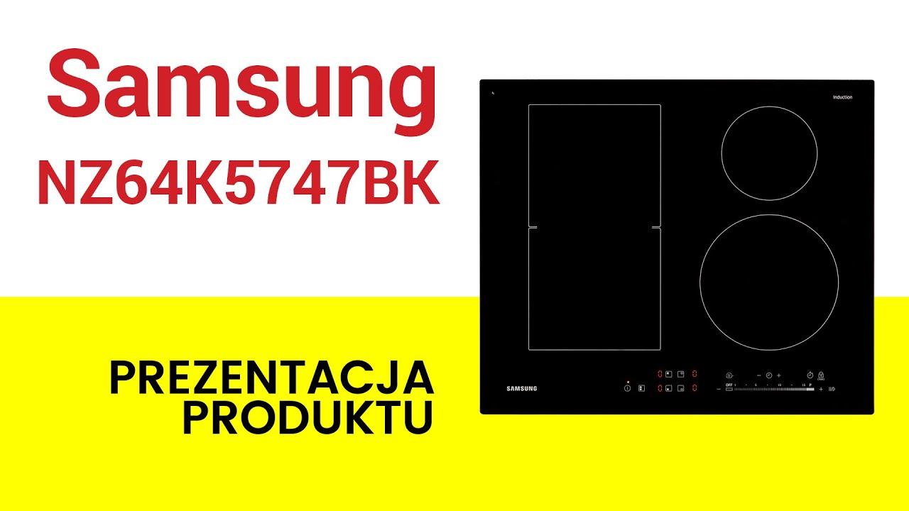 Płyta Indukcyjna Samsung Nz64k5747bk