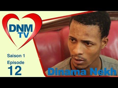 Dinama Nekh - saison 1 - épisode 12