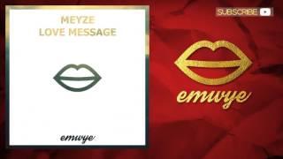 Meyze - Love Message