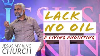 Lack No Oil | A Living Anointing | Steven Francis