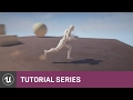 BP 3rd Person Game: Introduction | 01 | v4.8 Tutorial Series | Unreal Engine