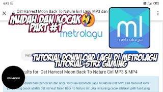 Download Tutorial Download Lagu Di MetroLagu-STRX GAMING