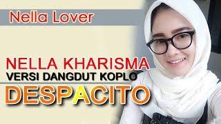 Download DESPACITO NELLA KHARISMA - Mantab Jiwa Gan Mp3
