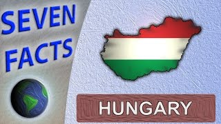 7 Facts about Hungary