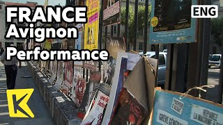 【K】France Travel-Avignon[프랑스 여행-아비뇽]세계 최고의 연극축제/Performance/Avignon Festival