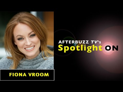 Fiona Vroom | AfterBuzz TV's Spotlight On