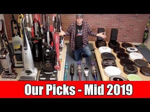 Our Favorite Robot, Upright & Cordless Vacuums - Mid 2019 Edition