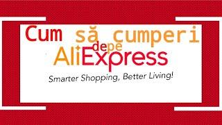 Cum să cumperi de pe AliExpress - sfaturi pentru a cumpăra cat mai ieftin și eficient