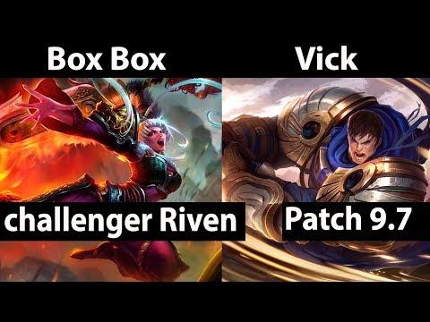 Box Box  Riven vs Garen  Vick  Top - Box Box Riven Stream Patch 97