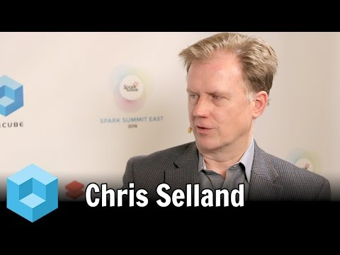 Chris Selland – Spark Summit East 2016 – #SparkSummit – theCUBE