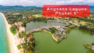 Обзор отеля Angsana Laguna Phuket 5* на пляже Банг Тао, Пхукет