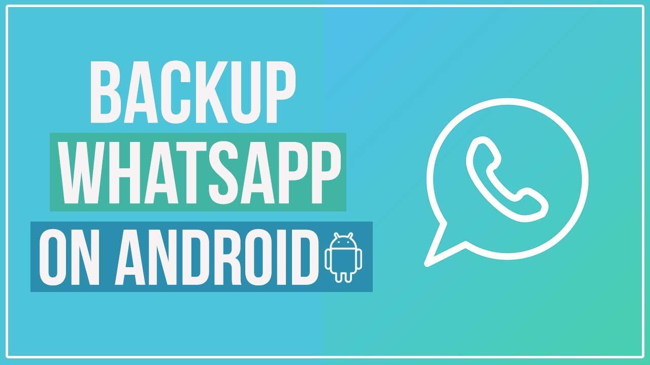 3 Ways to Backup Whatsapp Messages on Android | How to Backup Whatsapp on Android 2019