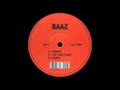 Baaz - Can't Take It Away