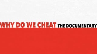 Why Do We Cheat (Documentary on infidelity) Preview