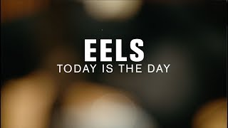 Eels - Today Is The Day (Live at The Current)