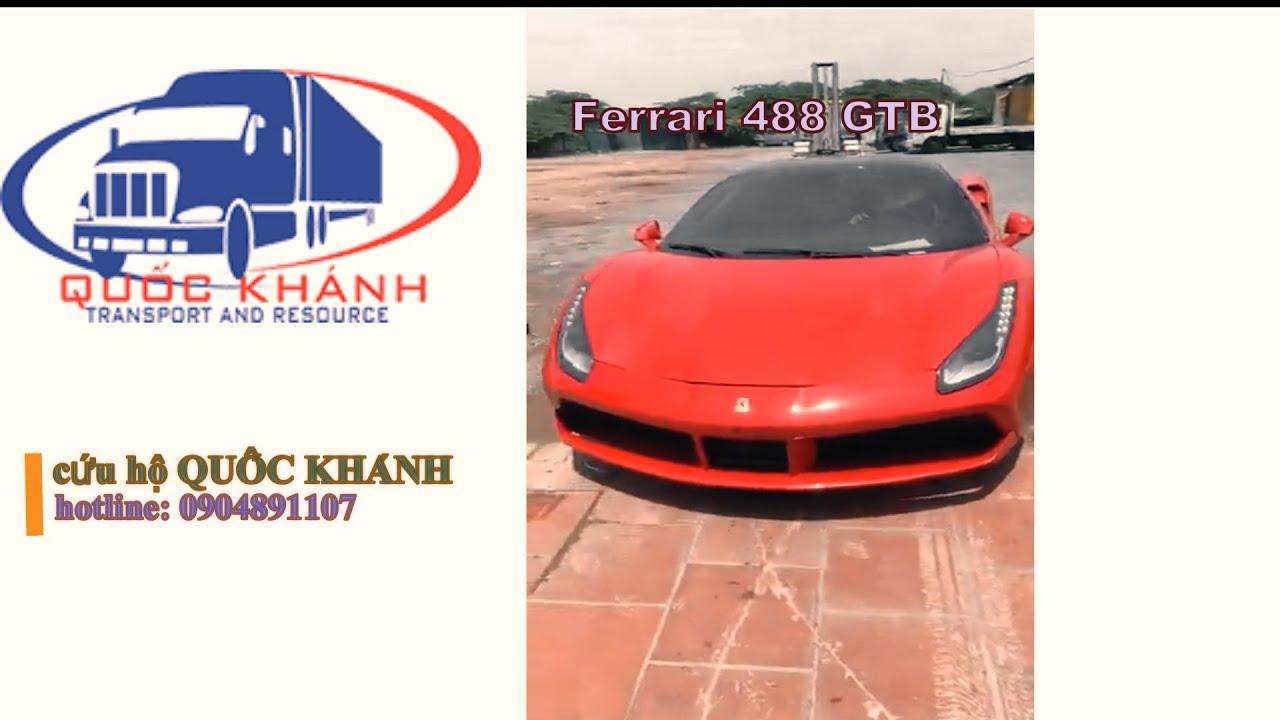 """QUỐC KHÁNH LOGISTICS (vận chuyển ô tô-mô tô bắc nam giá rẻ)  hotline: 0904891107  """"Ferrari 488 GTB"""""""