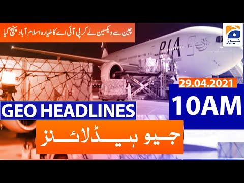 Geo Headlines 10 AM | 29th April 2021