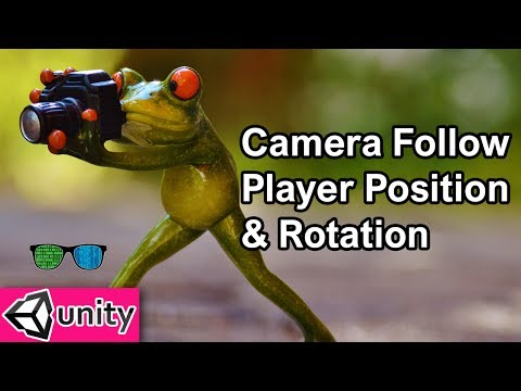 Camera Follow Player Position & Rotation in Unity 3D