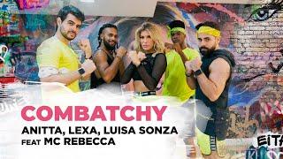 Baixar Combatchy - Anitta, Lexa, Luisa Sonza feat MC Rebecca | Coreografia - Lore Improta
