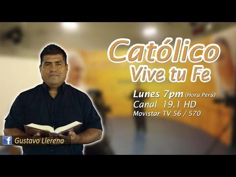 Católico Vive tu Fe | Programa de TV