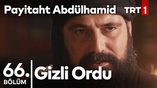 Sultan'ın Gizli Ordusu I Payitaht Abdülhamid 66.Bölüm