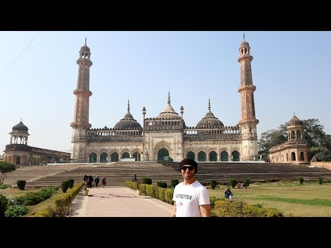 PLACES TO SEE in The City of Nawabs | Lucknow, India