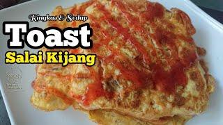 Toast Salai Kijang