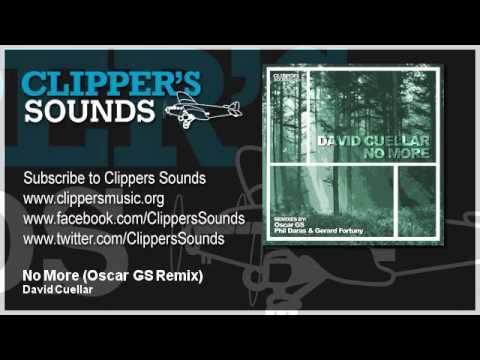 David Cuellar - No More (Oscar GS Remix) - Official Audio