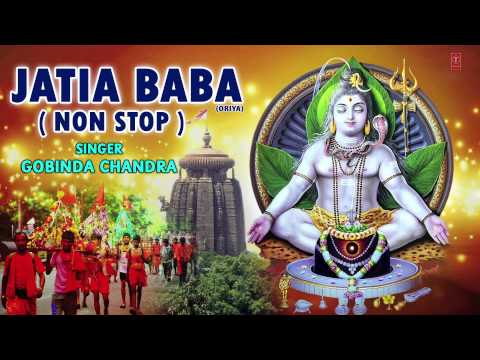 JATIA BABA ORIYA NON STOP KANWAR BHAJANS [FULL AUDIO SONGS JUKE BOX]