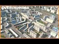 OVERCROWDING AS MUCH AS POSSIBLE Cities Skylines mp3