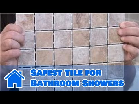 Tile 101 : Safest Tile for Bathroom Showers
